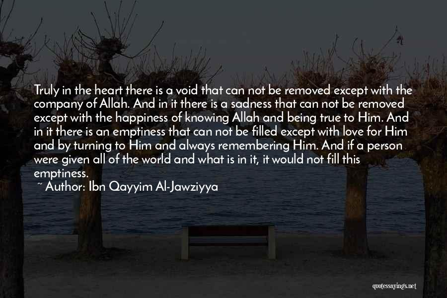 The True Person Quotes By Ibn Qayyim Al-Jawziyya