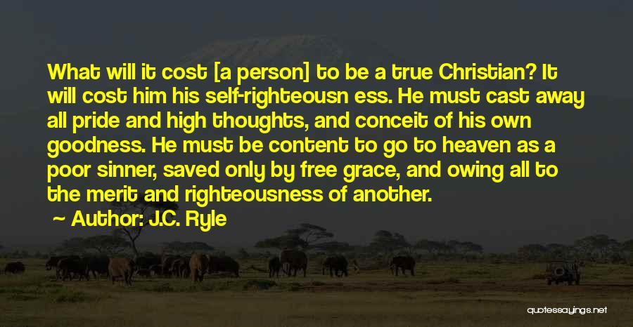 The True Person Quotes By J.C. Ryle