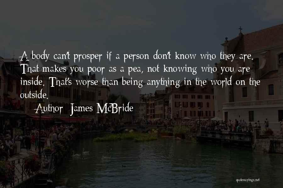The True Person Quotes By James McBride