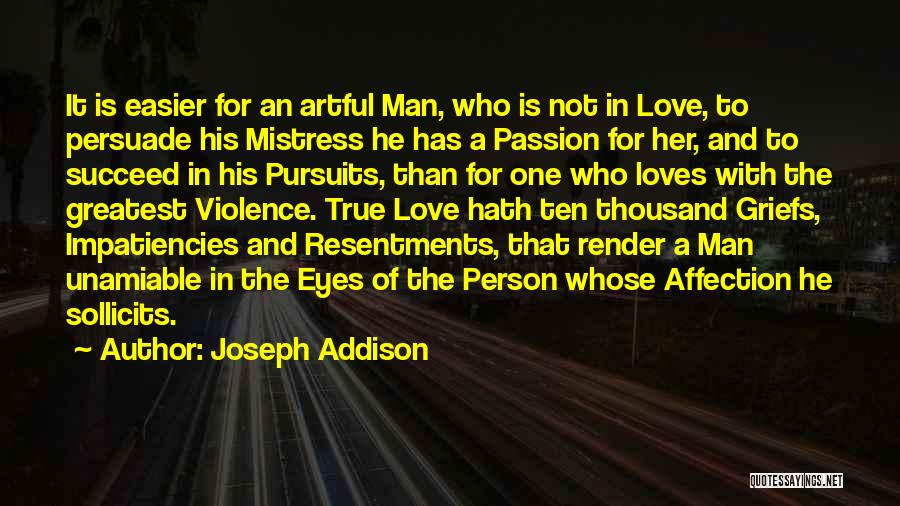 The True Person Quotes By Joseph Addison