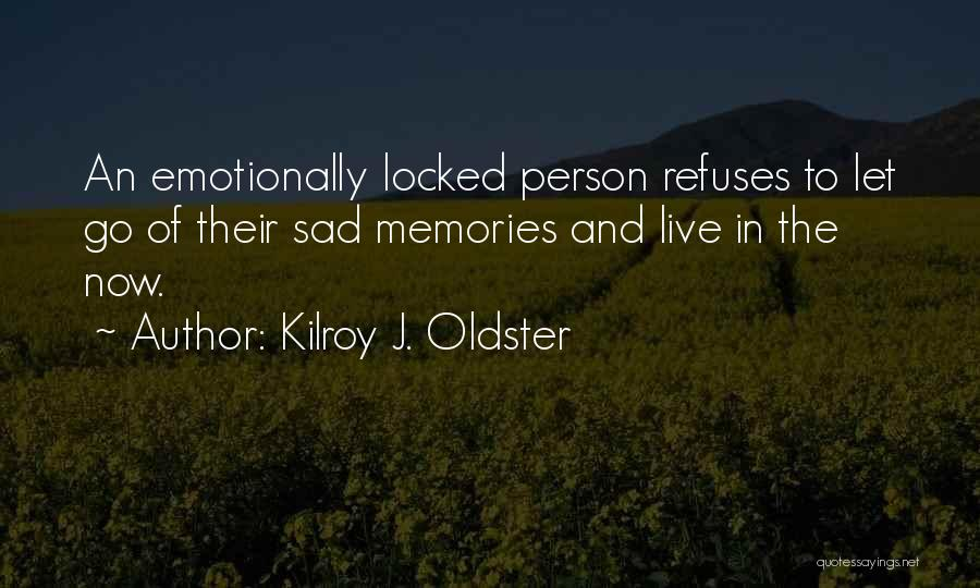 The True Person Quotes By Kilroy J. Oldster