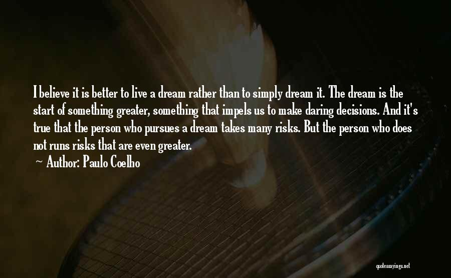 The True Person Quotes By Paulo Coelho