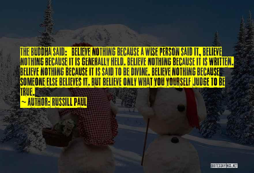 The True Person Quotes By Russill Paul