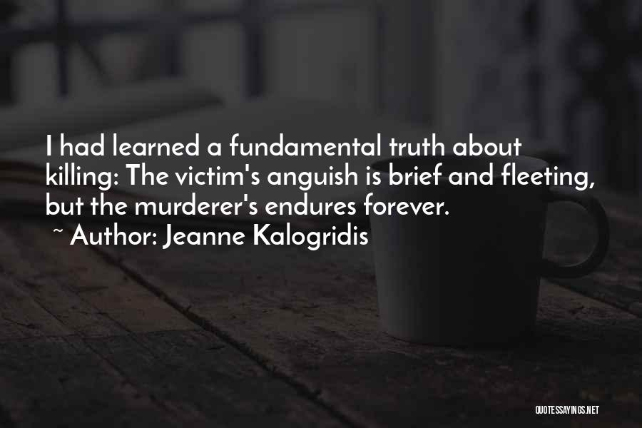 The Truth About Forever Quotes By Jeanne Kalogridis