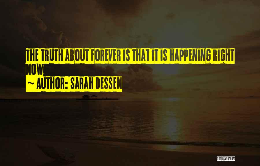The Truth About Forever Quotes By Sarah Dessen