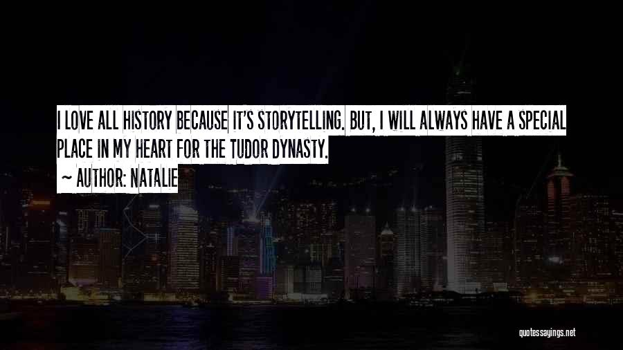 The Tudor Dynasty Quotes By Natalie