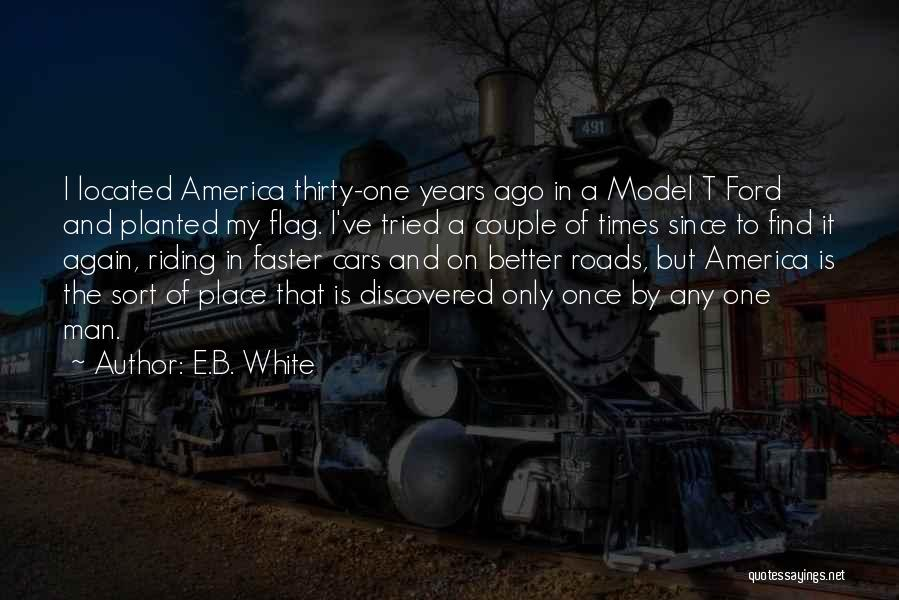 The U.s. Flag Quotes By E.B. White