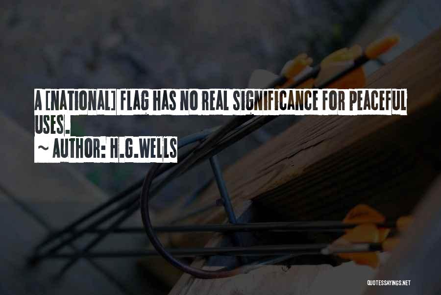 The U.s. Flag Quotes By H.G.Wells
