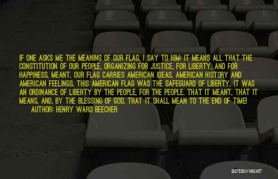 The U.s. Flag Quotes By Henry Ward Beecher
