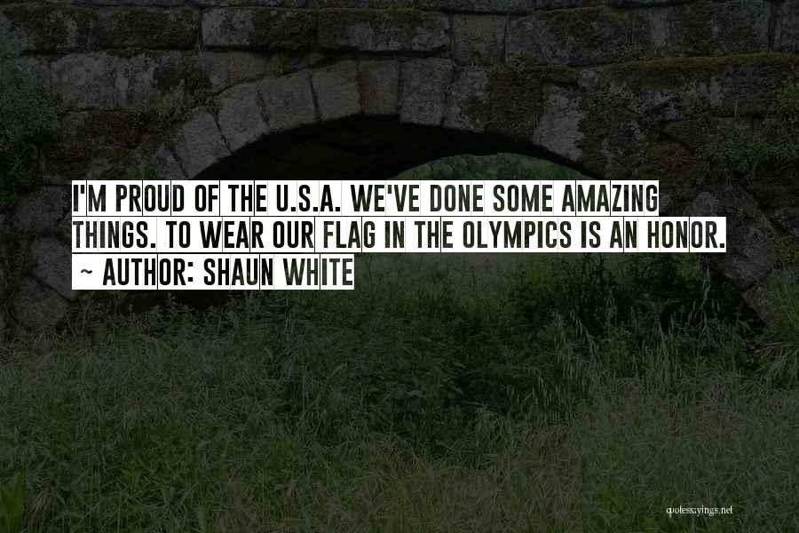 The U.s. Flag Quotes By Shaun White