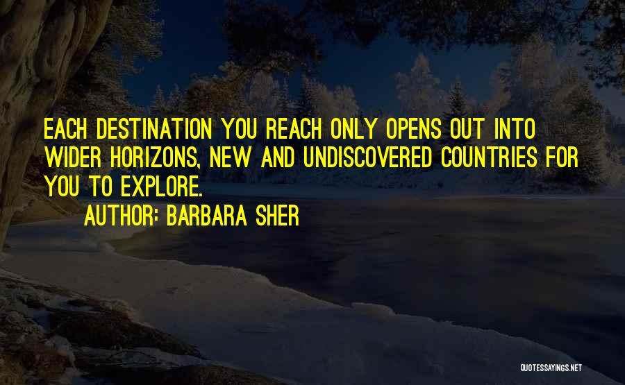 The Undiscovered Country Quotes By Barbara Sher