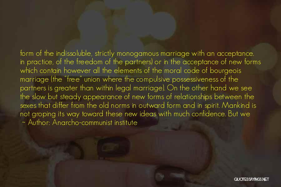 The Union Of Marriage Quotes By Anarcho-communist Institute