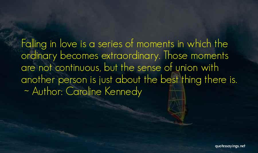 The Union Of Marriage Quotes By Caroline Kennedy