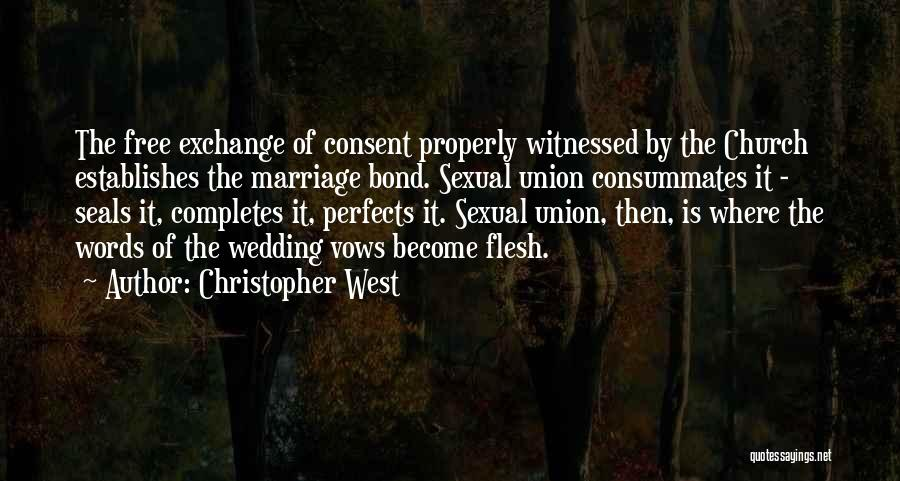 The Union Of Marriage Quotes By Christopher West