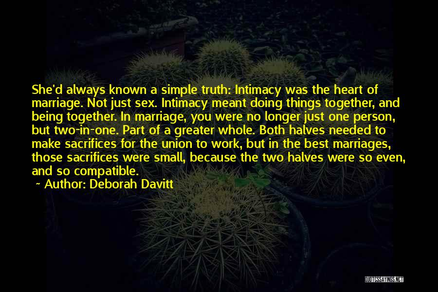 The Union Of Marriage Quotes By Deborah Davitt