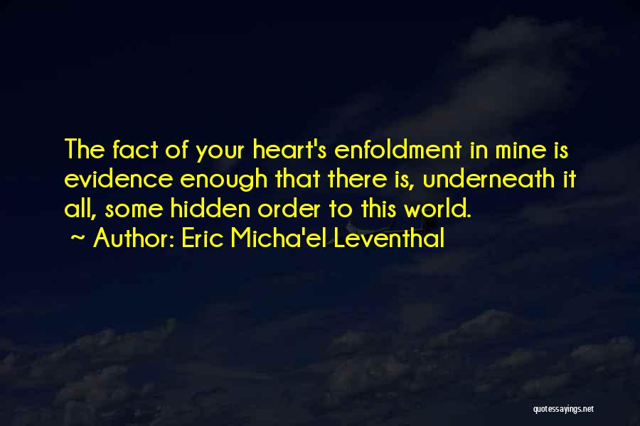 The Union Of Marriage Quotes By Eric Micha'el Leventhal