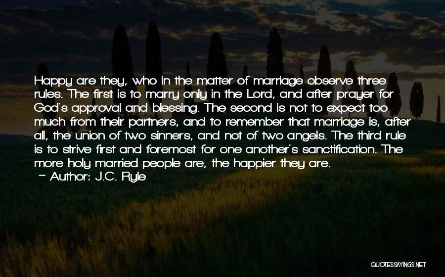 The Union Of Marriage Quotes By J.C. Ryle