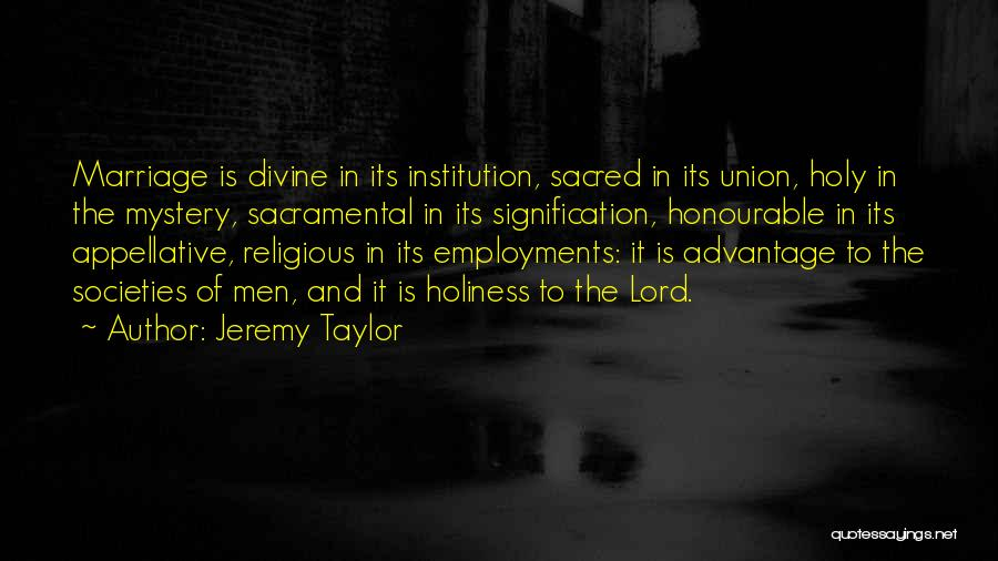 The Union Of Marriage Quotes By Jeremy Taylor