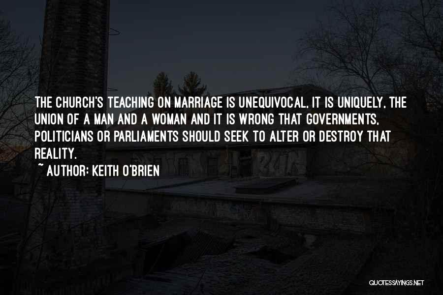 The Union Of Marriage Quotes By Keith O'Brien