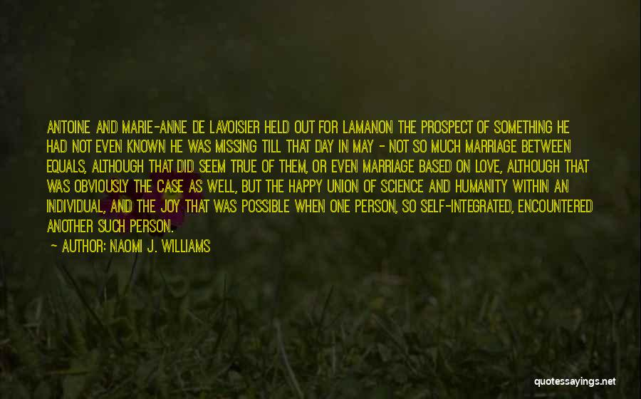 The Union Of Marriage Quotes By Naomi J. Williams