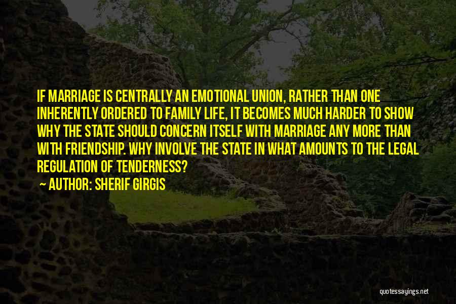 The Union Of Marriage Quotes By Sherif Girgis