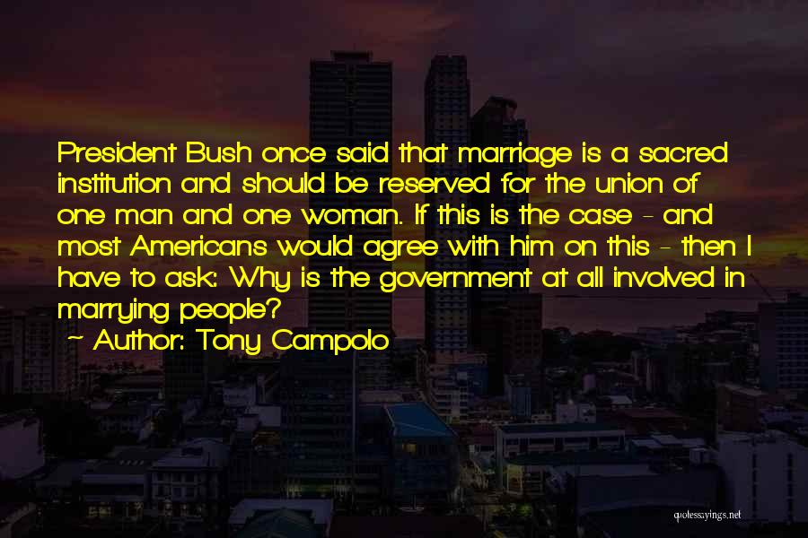 The Union Of Marriage Quotes By Tony Campolo