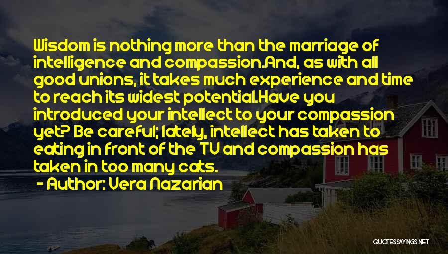 The Union Of Marriage Quotes By Vera Nazarian