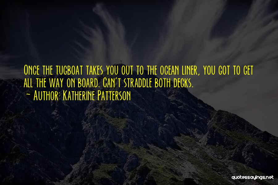 The Unknown Ocean Quotes By Katherine Patterson