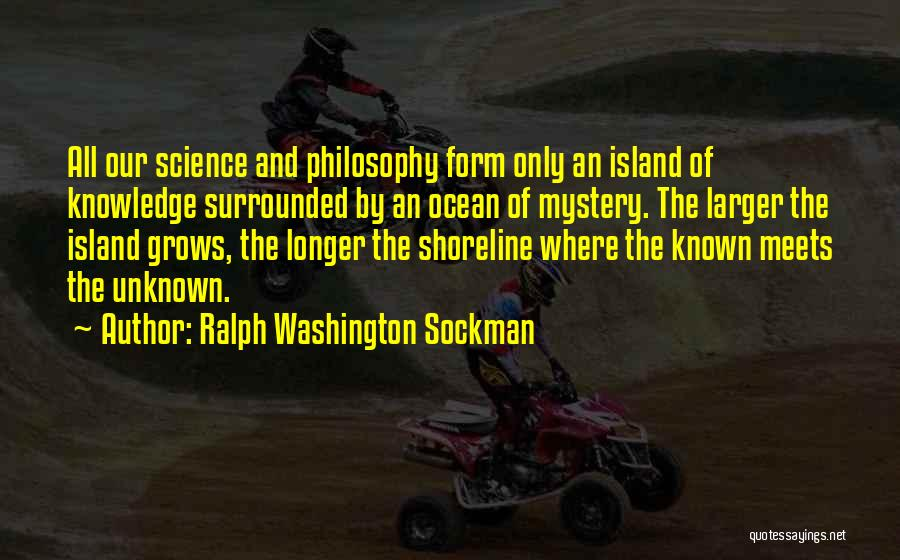 The Unknown Ocean Quotes By Ralph Washington Sockman