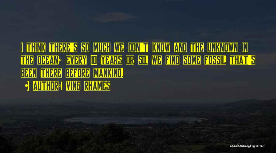 The Unknown Ocean Quotes By Ving Rhames