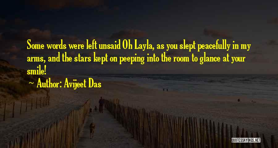 The Unsaid Words Quotes By Avijeet Das
