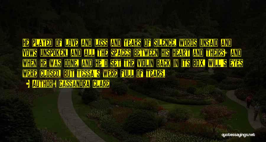 The Unsaid Words Quotes By Cassandra Clare