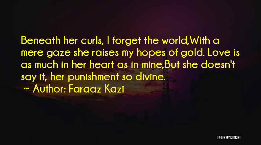 The Unsaid Words Quotes By Faraaz Kazi