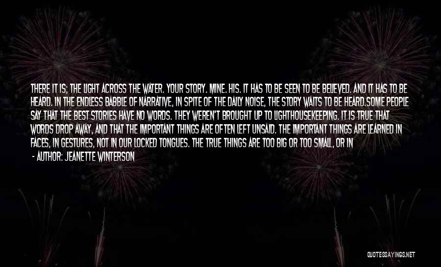 The Unsaid Words Quotes By Jeanette Winterson