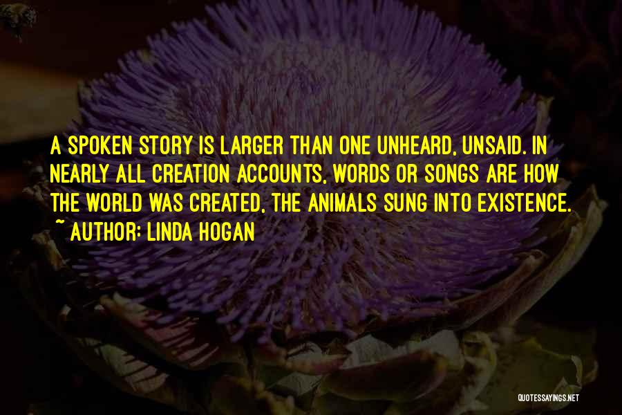 The Unsaid Words Quotes By Linda Hogan