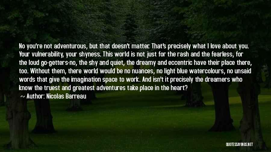 The Unsaid Words Quotes By Nicolas Barreau