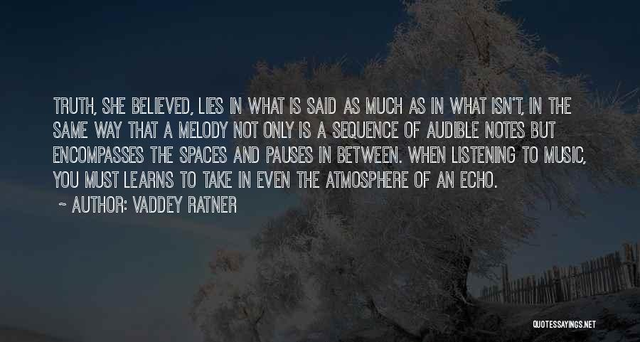 The Unsaid Words Quotes By Vaddey Ratner