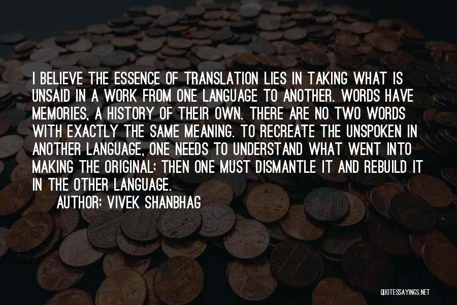 The Unsaid Words Quotes By Vivek Shanbhag