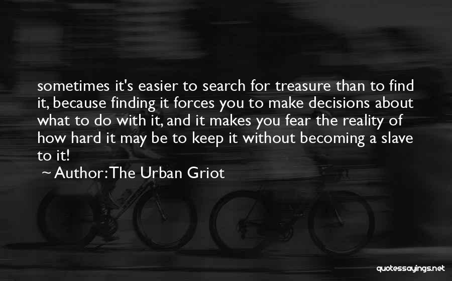 The Urban Griot Quotes 1696976