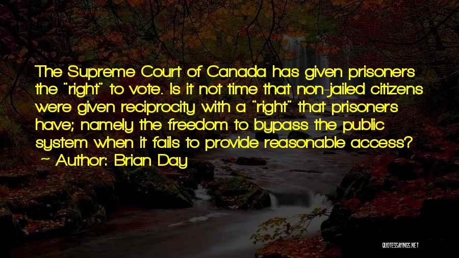 The Us Court System Quotes By Brian Day
