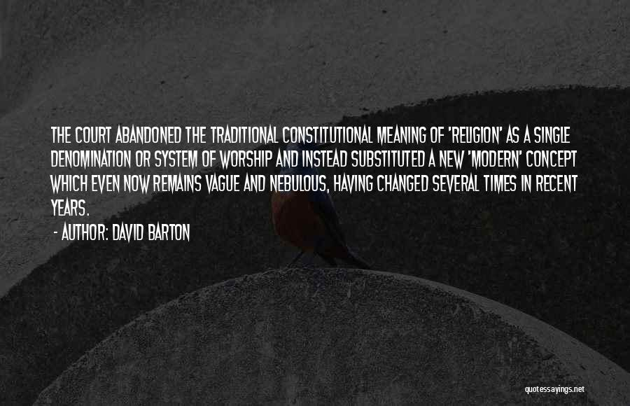 The Us Court System Quotes By David Barton