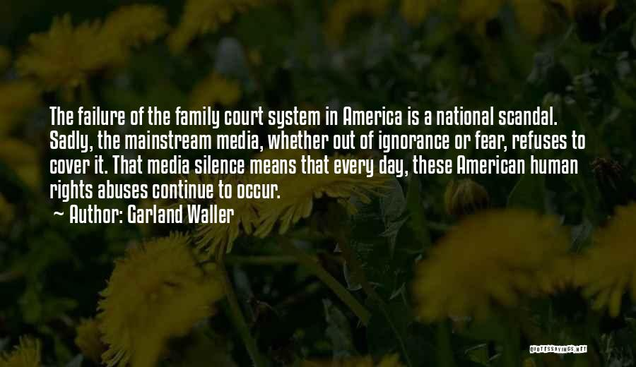 The Us Court System Quotes By Garland Waller