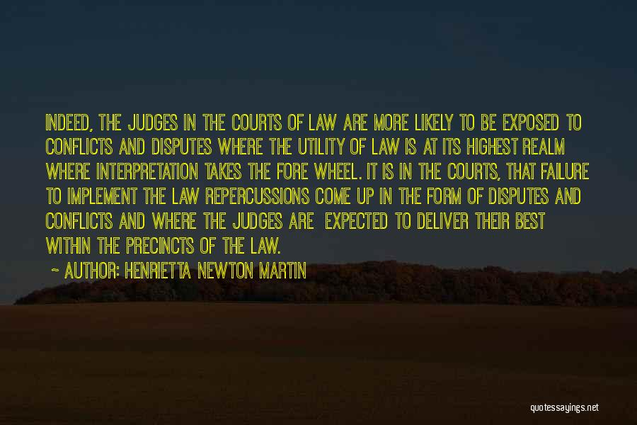 The Us Court System Quotes By Henrietta Newton Martin