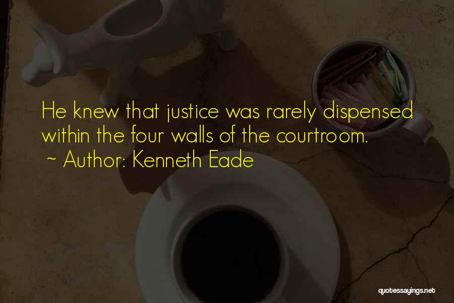 The Us Court System Quotes By Kenneth Eade