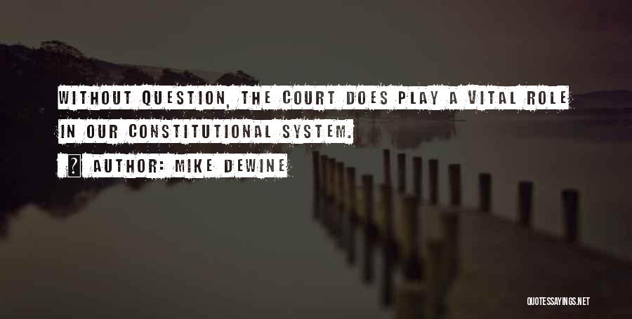 The Us Court System Quotes By Mike DeWine
