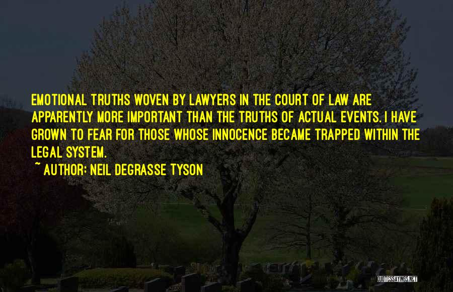 The Us Court System Quotes By Neil DeGrasse Tyson