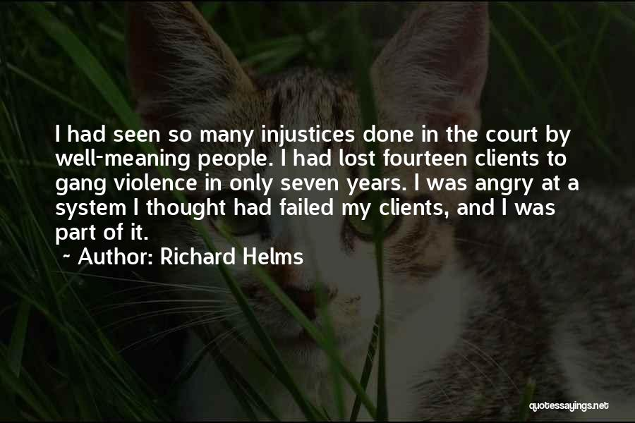 The Us Court System Quotes By Richard Helms