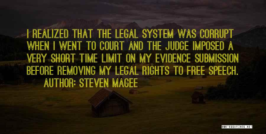The Us Court System Quotes By Steven Magee