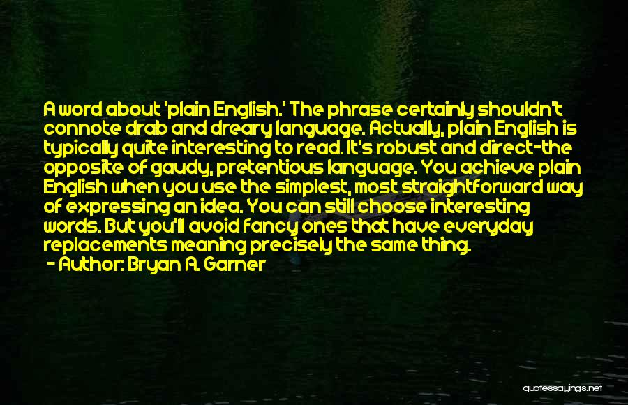 The Use Of English Language Quotes By Bryan A. Garner