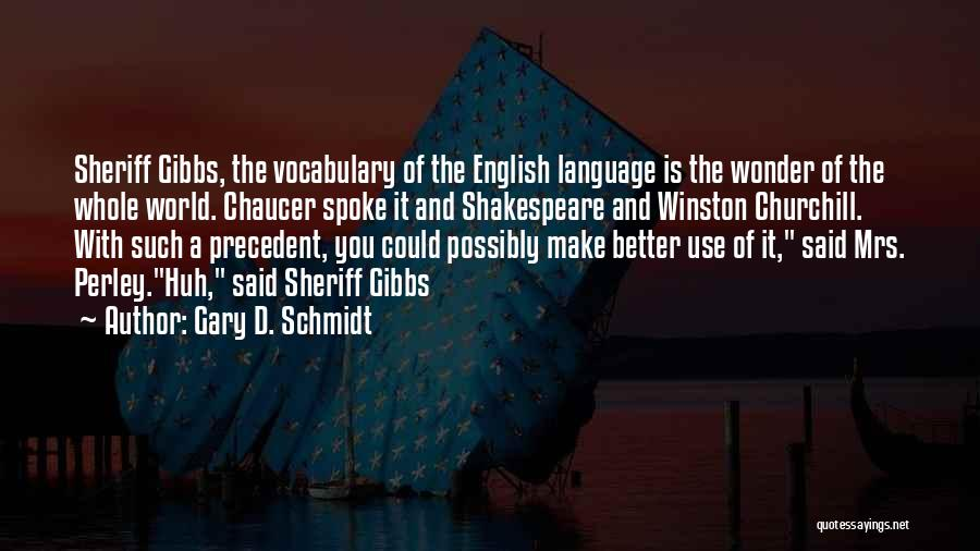 The Use Of English Language Quotes By Gary D. Schmidt